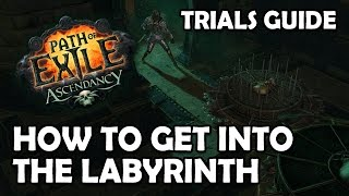 Path Of Exile: How To Get Into The Labyrinth - Trials Of Ascendancy Guide