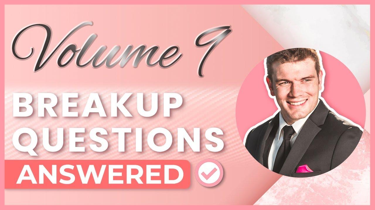 Your Rapid Fire Breakup Questions Vol  9
