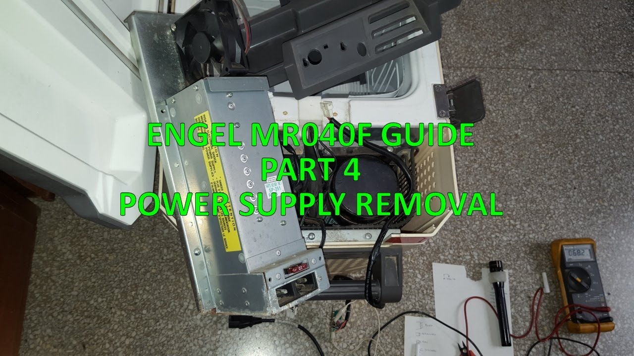 ENGEL MR040F GUIDE - PART 4 - POWER SUPPLY REMOVAL
