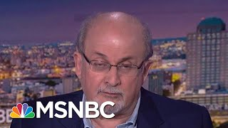 Rushdie Decodes: Nationalists Can't Survive Without Fake History | The Beat With Ari Melber | MSNBC