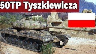 PRZEREKLAMOWANY POLAK?! - 50TP Tyszkiewicza - World of Tanks
