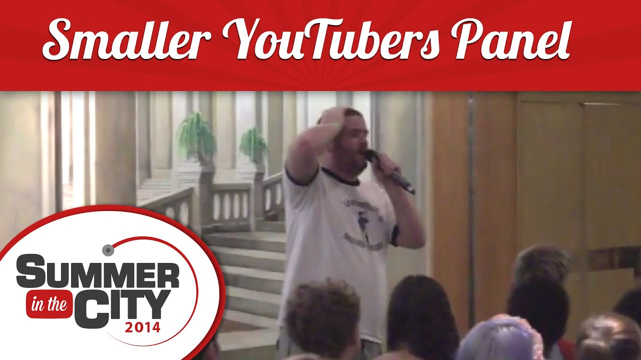 Smaller Youtubers Panel Summer In The City 2014