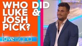 Luke and Josh pick an Islander to Couple Up with | Love Island Australia 2019