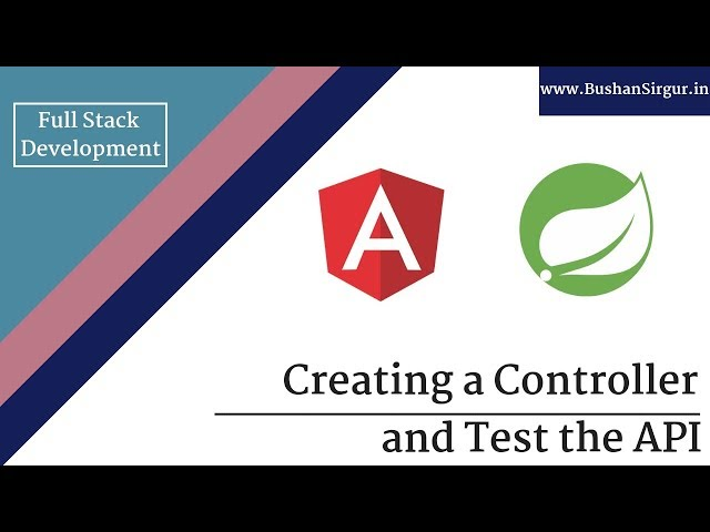 Angular and Spring MVC CRUD Tutorial - Creating a Controller and test the API - Part 8