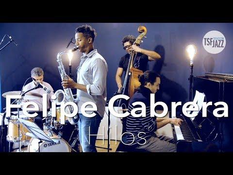 """Felipe Cabrera """"Hilos"""" sur TSFJAZZ ! Mp3"""