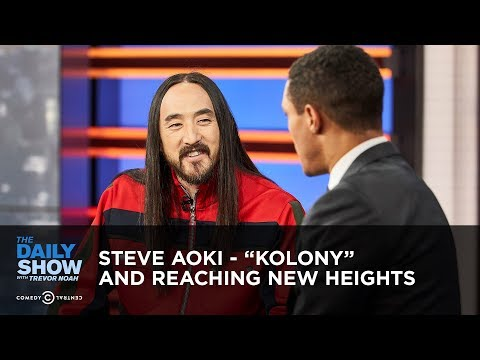 "Trevor Noah vs. Steve Aoki ""Kolony"" & Reaching New Heights vs. Daily Show"