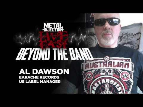 EARACHE RECORDS' Al Dawson Beyond The Band | Metal Injection