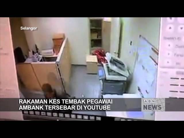 Rakaman kes tembak pegawai bank tersebar, Polis buru pengawal keselamatan