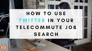 5 Ways to Use Twitter in your Job Search | Virtual Vocations