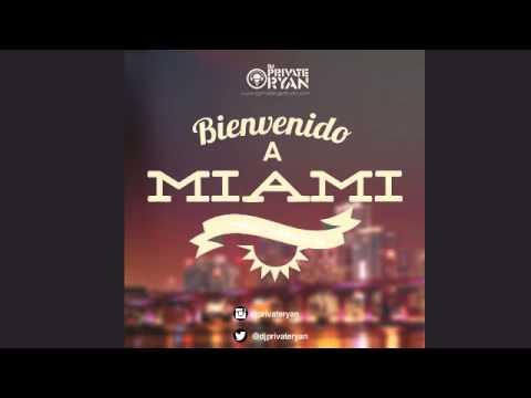 [MiAMI SOCA MIX!] DJ Private Ryan - Bienvenido A Miami (2014)