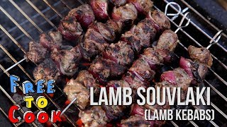 How to Cook Lamb kebabs (Lamb Souvlaki)