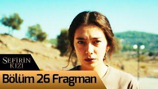 Sefirin Kızı 26. Bölüm Fragman