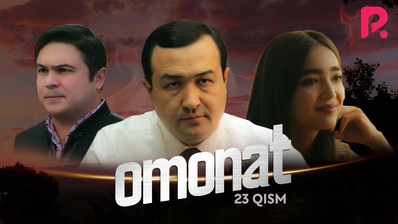 Omonat (o'zbek serial) | Омонат (узбек сериал) 23-qism #UydaQoling