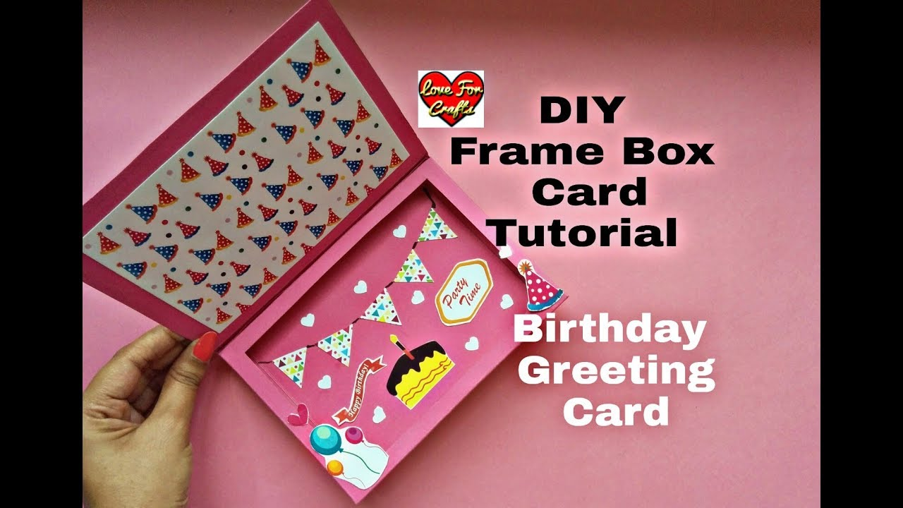 Diy Frame Box Card Tutorial Birthday Gift Idea Handmade