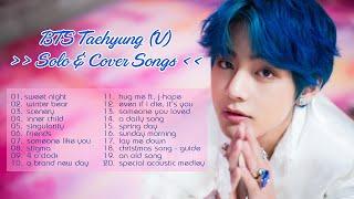 BTS Taehyung/V Solo \u0026 Cover Songs - chill playlist(study,relax,sleep) 방탄소년단 발라드 노래모음 BTS soft songs