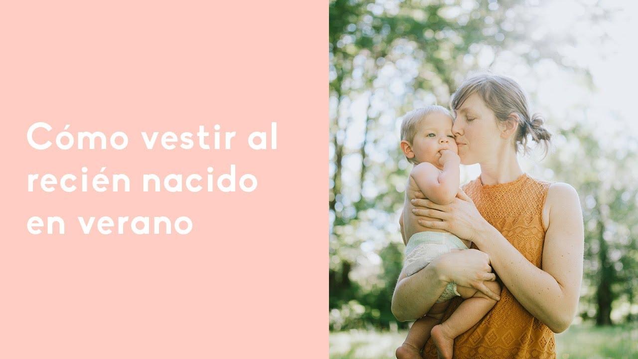 2c192d41 Cómo vestir al recién nacido en verano - YouTube