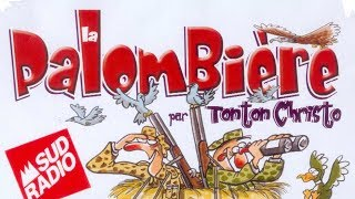 La palombière - Sketch de Tonton Christo