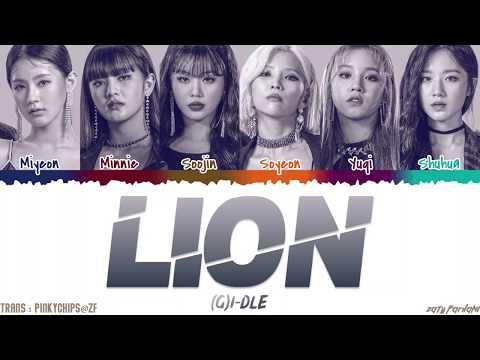 (G)I-DLE - 'LION' [QUEENDOM FINAL] Lyrics [Color Coded_Han_Rom_Eng]