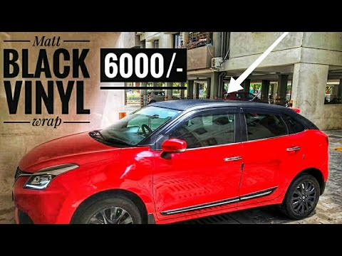 Matt Black Roof Top Wrapping In Baleno Wrap Baleno Alphared Youtube
