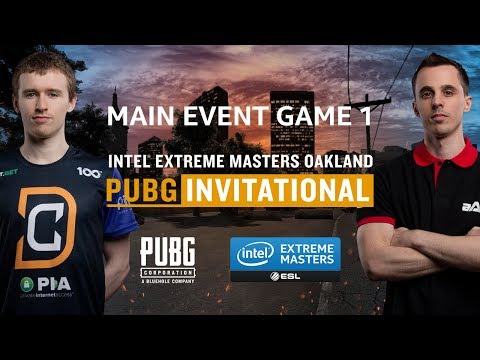 PUBG - GAME 1 - IEM Oakland PUBG Invitational