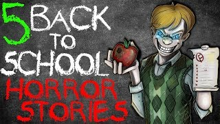 5 HORRIFYING Back to School Stories! - Darkness Prevails
