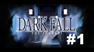 Dark Fall The Journal Part 1