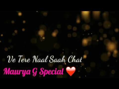 Tere naal shah chalde... Love song Whatsapp Status Video 30 Sec
