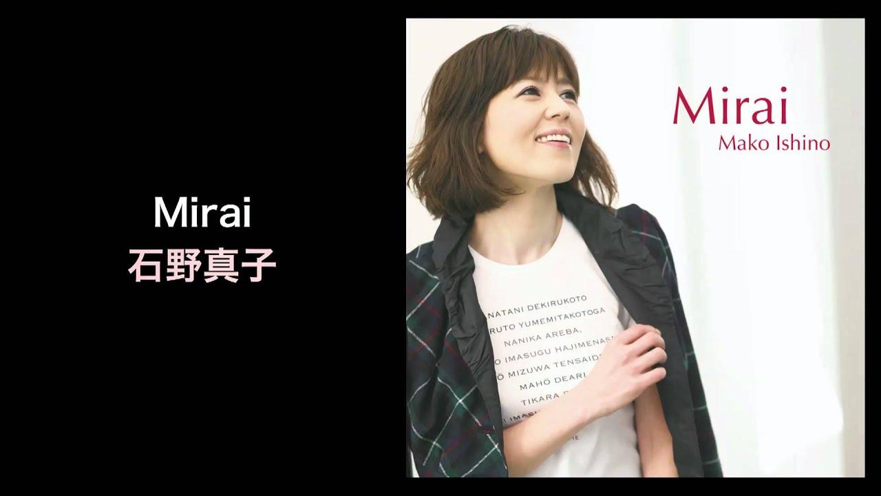 Mirai - 石野真子 (Mako Ishino, COME TRUE RECORDS)