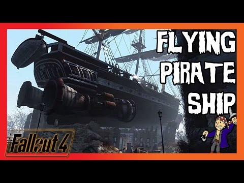 Fallout 4 - Flying Pirate Ship, Last Voyage of The U.S.S Constitution