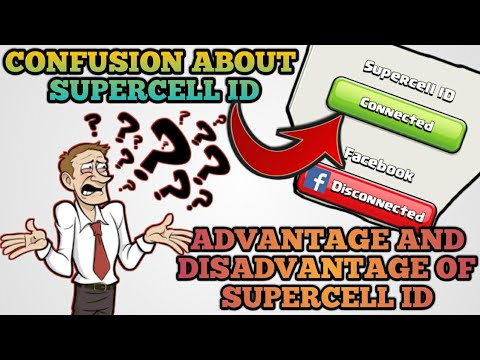 WHY SUPERCELL ID IS MOST IMPORTANT || ADVANTAGE AND DISADVANTAGE OF SUPERCELL ID || FULL DETAILS