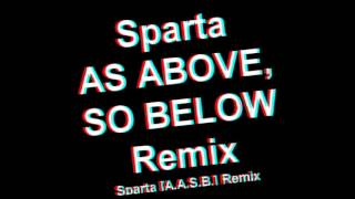 Sparta [A.A.S.B.] Remix Base