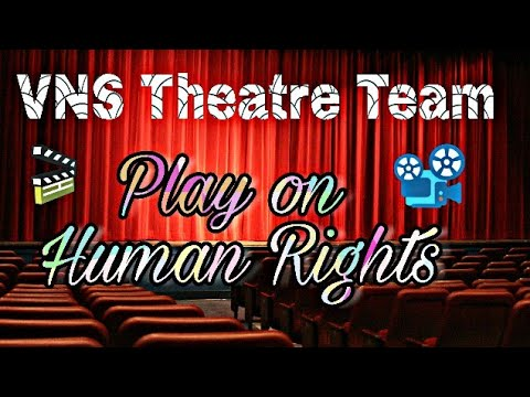 Play on Human Rights    Vidya Niketan School Theatre Team   
