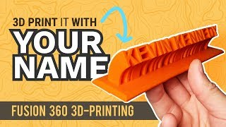 Fusion 360 Tutorial for Makers (2020) - Custom Name Plate