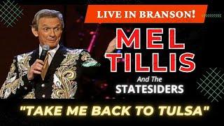 """Mel Tillis """"Take Me Back To Tulsa"""" Live in Branson, MO"""