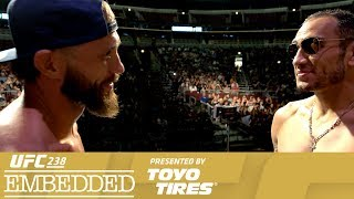 UFC 238 Embedded: Vlog Series - Episode 6