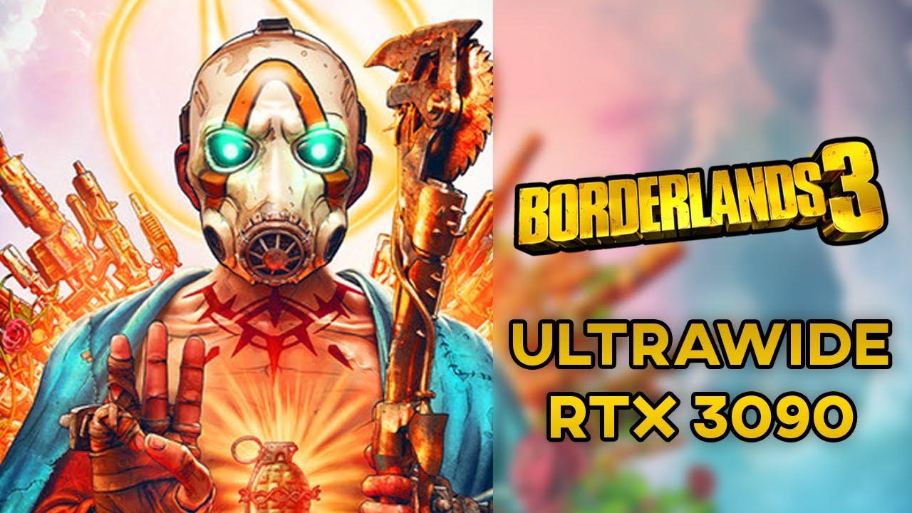 Borderlands 3 | RTX 3090 - 32:9 | Ultrawide