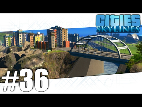 Cities Skylines - The Great Cliffside Canal - Part #36