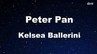 Peter Pan - Kelsea Ballerini Karaoke 【No Guide Melody】 Instrumental