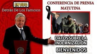 #EnVivo DATOS SOBRE LA INDEMNIZACIÓN - CONFERENCIA DE PRENSA MATUTINA DE AMLO 21/Enero/2019