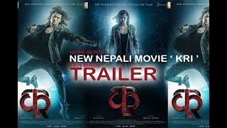 NEW NEPALI MOVIE 'KRI' FAN MADE TRAILER || ANMOL KC || ADITI BUDATHOKI || WITH NEWS REPORT