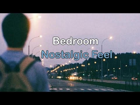 Bedroom Nostalgic Feel Lyrics/subtitulada Inglés Español