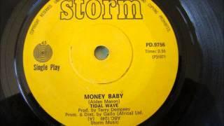 Tidal Wave - Money baby