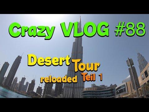 Anreise Dubai und Sightseeing – Desert Tour Reloaded 2019 Teil 1| Crazy VLOG #88