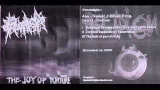 Proctalgia - The Taste Of Gore Atrocity  - Grotesque Decomposition Of Severed Putrid Bodies
