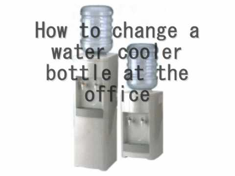 How to change a water cooler bottle at the office