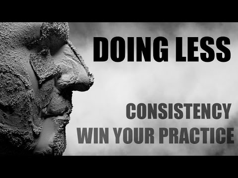 The Discipline Of Doing Less - Winning Your Practice - Handling Complexity