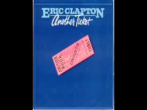 Another Ticket ♪  Eric Clapton