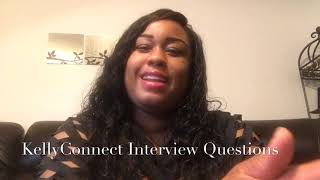 KellyConnect Interview Questions