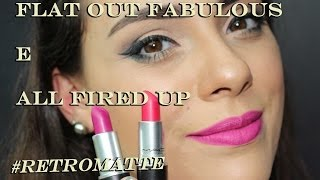 ♦Make Sem Firula♣ All Fired Up e Flat Out Fabulous da MAC