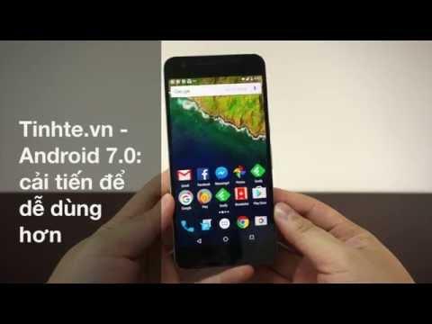 Tinhte.vn - Android 7.0: cải tiến để dễ dùng hơn
